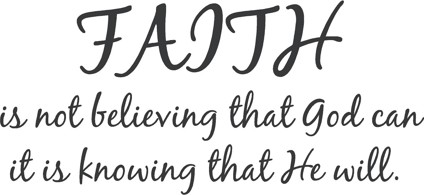 Quotes About Faith Encouraging Faith Quotes  Eisakouo