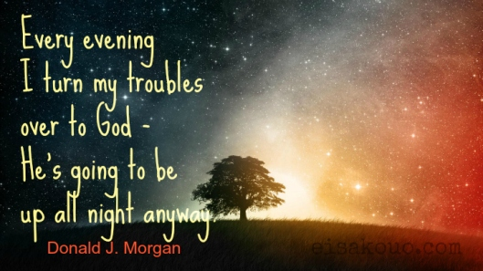 Turn My Troubles Over to God