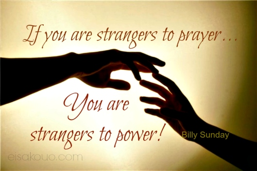 strangers to prayer